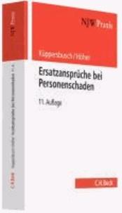 Ersatzansprüche bei Personenschaden - Eine praxisbezogene Anleitung.