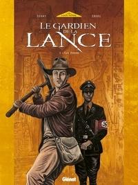 Ersel et  Ferry - Le Gardien de la Lance - Tome 01 - Les Frères.