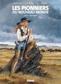 Ersel et Jean-François Charles - Les Pionniers du nouveau monde - Tome 08 - Petit homme.