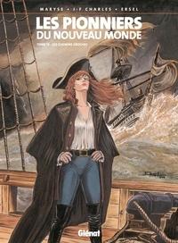 Ersel et Jean-François Charles - Les Pionniers du nouveau monde - Tome 13 - Les Chemins croches.