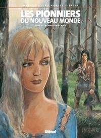 Ersel et Jean-François Charles - Les Pionniers du nouveau monde - Tome 18 - Le Grand Rendez-vous.