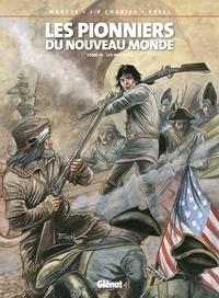 Ersel et Jean-François Charles - Les Pionniers du nouveau monde - Tome 19 - Les Insurgés.