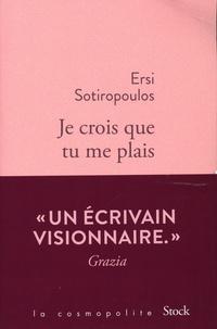 Ersi Sotiropoulos - Je crois que tu me plais.