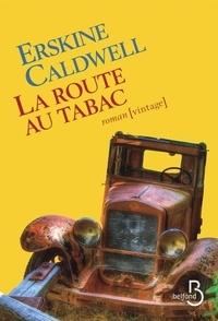 Erskine Caldwell - La route au tabac.