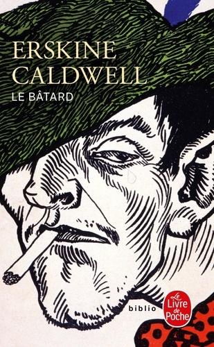 Erskine Caldwell - Le batard.
