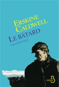Erskine Caldwell - Le bâtard.