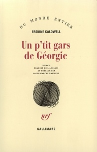Erskine Caldwell - Un p'tit gars de Géorgie.