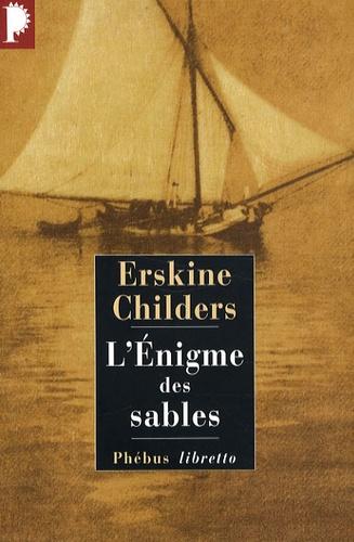 Erskine Childers - L'Enigme des sables.