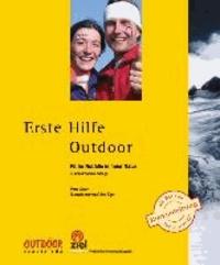 Erste Hilfe Outdoor - Fit für Nofälle in freier Natur.