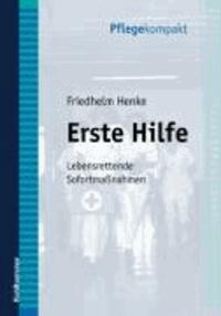 Erste Hilfe - Lebensrettende Sofortmaßnahmen.