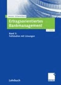 Ertragsorientiertes Bankmanagement 3 - Fallstudien mit Lösungen.