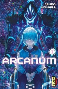 Erubo Hijihara - Arcanum Tome 1 : .