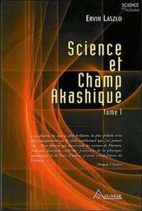 Ervin Laszlo - Science et champ akashique.