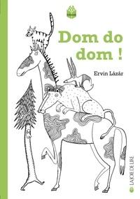 Ervin Lazar et Joëlle Dufeuilly - Dom do dom !.
