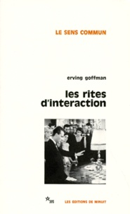 Erving Goffman - Les Rites d'interaction.
