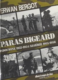 Erwan Bergot - Paras Bigeard - 1952-1958.