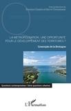 Erwan Charlès et Hervé Thouement - La métropolisation : une opportunité pour le développement des territoires ? - L'exemple de la Bretagne.