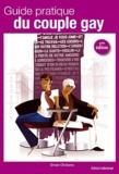 Erwan Chuberre - Guide pratique du couple gay.