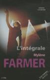 Erwan Chuberre - L'intégrale Mylène Farmer - Tout Mylène de A à Z.