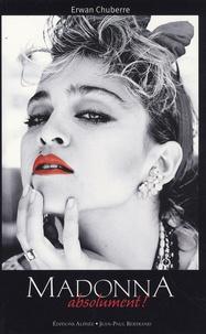 Erwan Chuberre - Madonna absolument !.