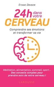 Erwan Devèze - 24 h dans votre cerveau.