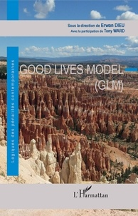 Erwan Dieu - Good Lives Model (GLM).