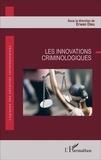 Erwan Dieu - Les innovations criminologiques.