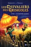 Erwan Ji - Les chevaliers des Gringoles Tome 1 : Les menhirs maudits.