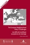 Erwan Lannon - The European Neighbourhood Policy's Challenges - Les défis de la politique européenne de voisinage.