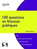 Erwan Royer - 100 questions en finances publiques.
