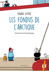 Livres gratuits en ligne pour lire les téléchargements Les fondus de l'Arctique (French Edition) MOBI PDF 9782211304771