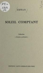 Erwan - Soleil comptant (Juin 1972-Novembre 1973).