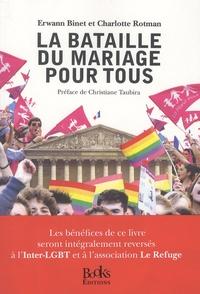 Erwann Binet et Charlotte Rotman - La bataille du mariage pour tous.
