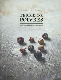 Erwann de Kerros et Bénédicte Bortoli - Terre de poivres.
