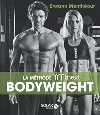 Erwann Menthéour - Bodyweight - La méthode Fitnext.