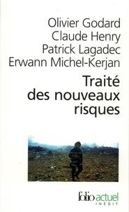 Erwann Michel-Kerjan et Patrick Lagadec - Traité des nouveaux risques. - Précaution, crise, assurance.