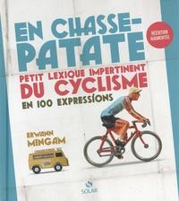 Erwann Mingam - En chasse-patate - Petit lexique impertinent du cyclisme en 100 expressions.