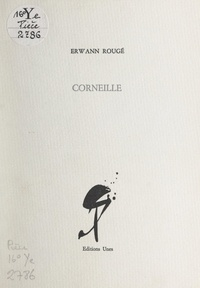 Erwann Rougé - Corneille.