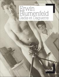 Erwin Blumenfeld - Jadis et Daguerre.