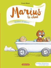 Erwin Moser - Marius le chat Tome 1 : Drôles d'idées.