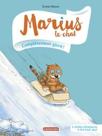Erwin Moser - Marius le chat Tome 12 : Complètement givré !.
