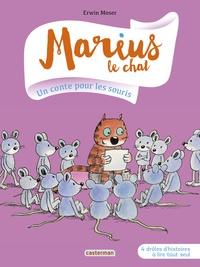 Erwin Moser - Marius le chat Tome 5 : Un conte pour les souris.