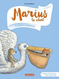 Erwin Moser - Marius le chat Tome 6 : L'avion à plumes.
