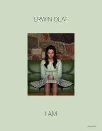 Erwin Olaf - Erwin Olaf - I am.