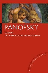 Erwin Panofsky - Corrège - La Camera di San Paolo à Parme.