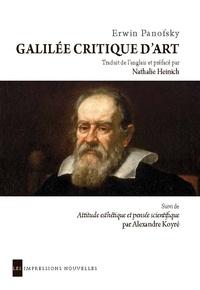 Erwin Panofsky - Galilée critique d'art.