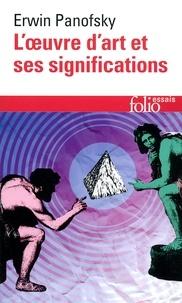 """Erwin Panofsky - L'oeuvre d'art et ses significations - Essais sur les """"arts visuels""""."""