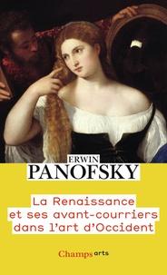 Erwin Panofsky - La Renaissance et ses avant-courriers dans l'art d'Occident.
