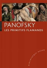 Erwin Panofsky - Panofsky, Les primitifs flamands.