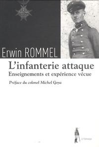 Erwin Rommel - L'infanterie attaque - Enseignement et expériences vécues.